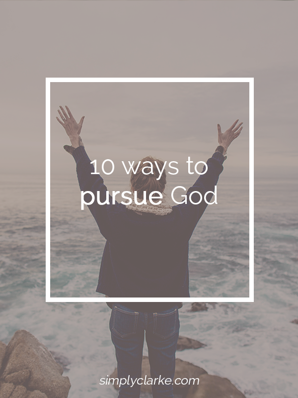 10 Kitchen And Home Decor Items Every 20 Something Needs: 10 Ways To Pursue God (Part 2)