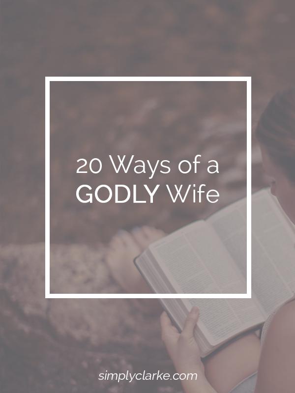 20 Ways of a Godly Wife