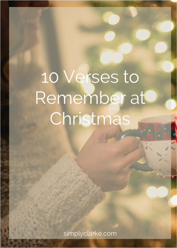 10 Verses to Remember At Christmas