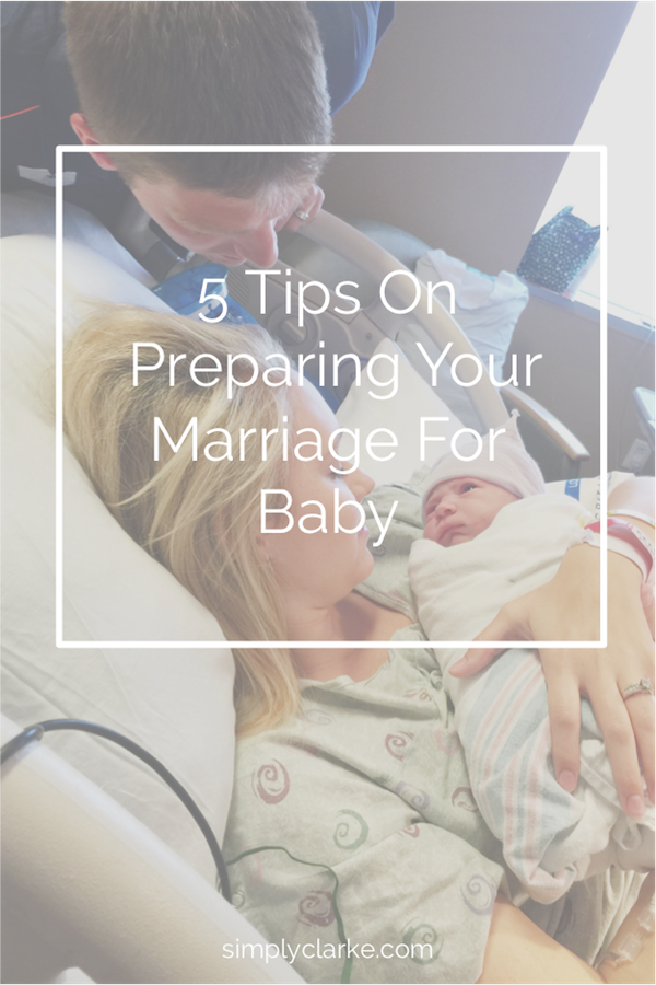 5 Tips on Preparing Your Marriage For Baby