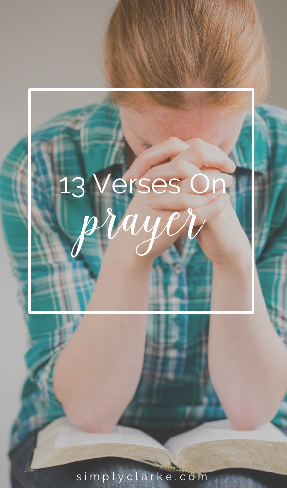 13 Verses on Prayer