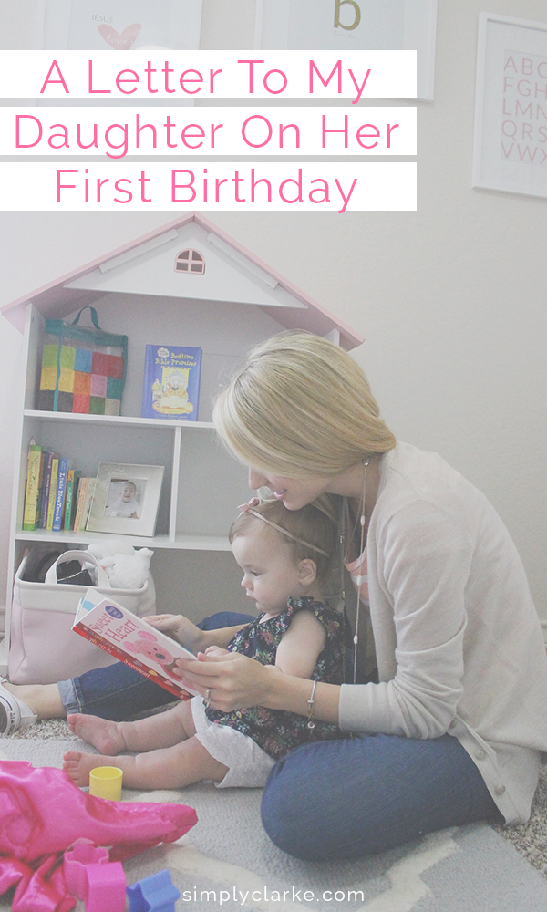 a letter to my daughter on her 1st birthday