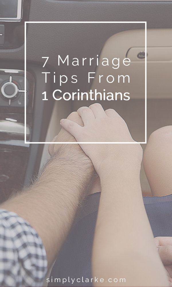 7 Marriage Tips From 1 Corinthians